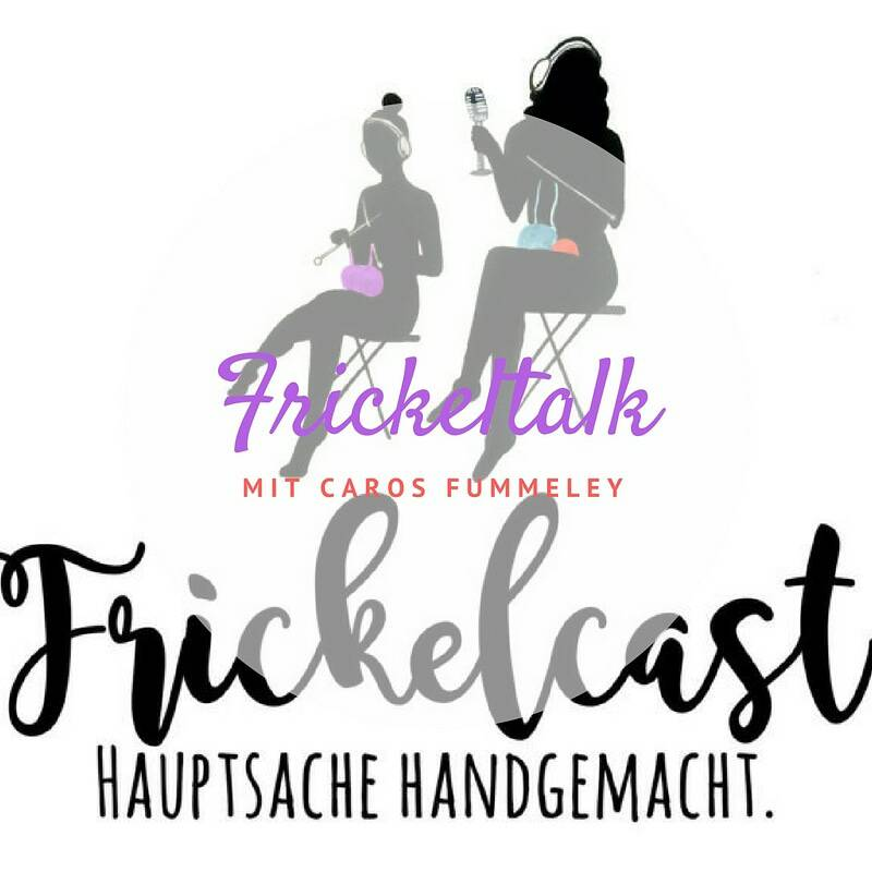 Frickelcast 2BInterview 2Bmit 2BCaros 2BFummeley 2B 2BHandarbeits Podcast